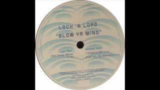 Lock 'N Load   Blow Ya Mind (Club Caviar Remix) 1999