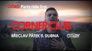 ÓČKO PARTY RIDE LIVE Lipo & Debbi