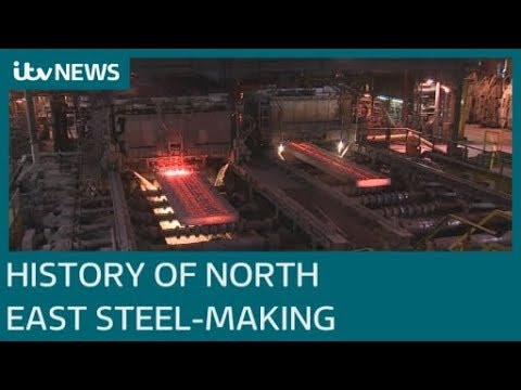 A history of British steel-making in the North East | ITV News