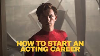 How to Start an Acting Career | ACTING LESSON