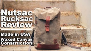 Nutsac RuckSac Review. A Rugged Waxed Canvas, Made in the USA Backpack