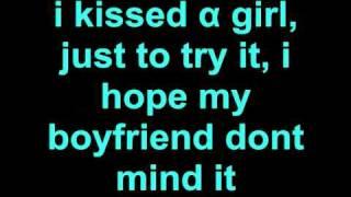 Katy Perry - I Kissed A Girl Lyrics