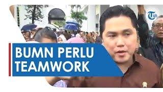Erick Thohir Perlu Teamwork yang Kompak untuk Kelola Aset Milik Negara Sebesar Rp8.200 Triliun