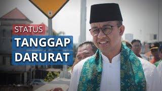 Anies Baswedan Umumkan Status Tanggap Darurat DKI Jakarta, Diperpanjang Hingga 19 April 2020