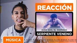 [REACCIÓN] Kidd Keo - Serpiente Veneno (feat. Ele A El Dominio)[Official Video] 🐍🔥
