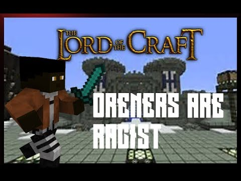 Lord of The Craft Online (Minecraft RP Server) Ep. 1 - RACIST ORENERS?!