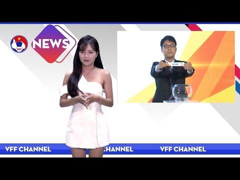 VFF NEWS SỐ 44 | U23 Việt Nam sẽ tái đấu U23 Hàn Quốc tại VCK U23 Châu Á 2018
