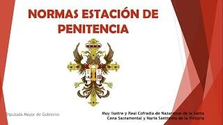 NORMAS ESTACION DE PENITENCIA. Hermandad de la Santa Cena. Granada