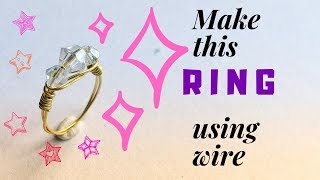 DIY Wire Wrapped Ring | Five Minute Wire Wrapping Challenge