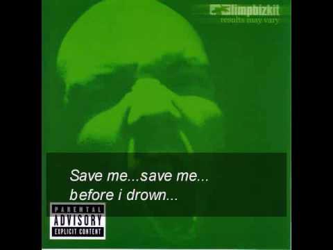 Limp Bizkit Drown (w/lyrics)