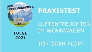 #021 Praxistest - Luftentfeuchter im Wohnwagen