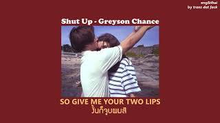 [THAISUB] Shut Up - Greyson Chance