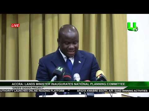 Accra: Lands Minister Inaugurates National Planning Committee Of 'Green Ghana