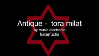 Antique - tora tora milat