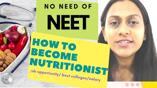 Nutritionist in INDIA ll Registered Dietitian ll scope and salary