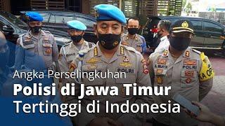 Angka Perselingkuhan Polisi di Jatim Tertinggi di Indonesia, Ada yang Berhubungan dengan Istri TNI