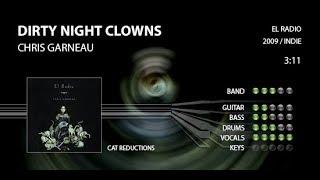 Chris Garneau - Dirty Night Clowns - Rock Band Custom