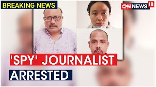 Arrested Delhi Journalist Was Passing Details About India Border Strategy to China, Say Police - Download this Video in MP3, M4A, WEBM, MP4, 3GP