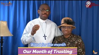 Word of the Lord for the Month March 2021 - MONTH OF TRUSTING (Blessed By Trusting)