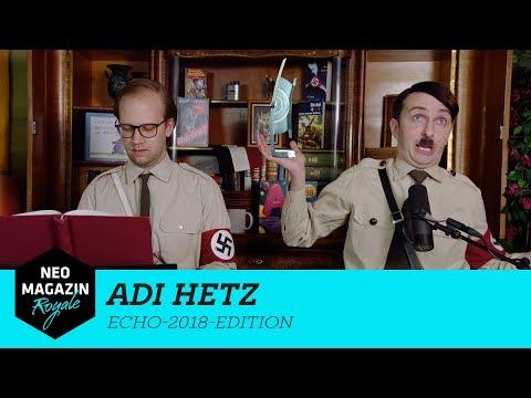 Adi Hetz Echo-2018-Edition | NEO MAGAZIN ROYALE mit Jan Böhmermann - ZDFneo