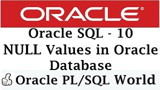 NULL Value in Oracle Database   Oracle Tutorials for Beginners