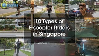 10 Types of E scooter Riders in Singapore