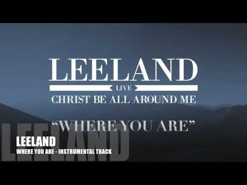 Leeland - Where You Are - Instrumental Track