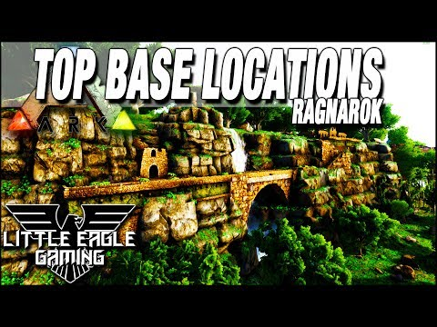 ARK Survival Evolved -:- Best Build Locations -:- Top 5 base locations on  Ragnarok (and 2 extras)