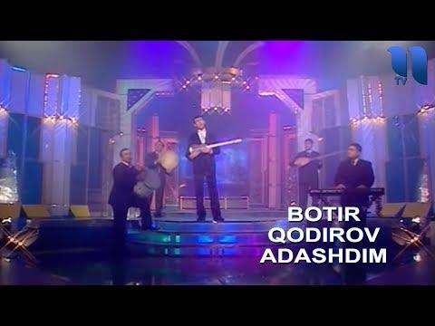 Botir Qodirov - Adashdim | Ботир Кодиров - Адашдим
