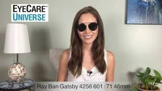 Ray-Ban Gatsby 4256 601/71 46mm Video Review