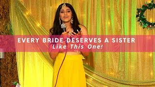 Every Bride Deserves A Sister Like This One! | WedMeGood