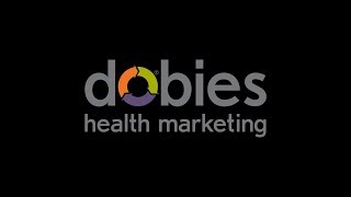 Dobies Health Marketing - Video - 1