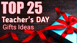Teachers day gift ideas , 25 awesome gift ideas for teachers , teachers day gift