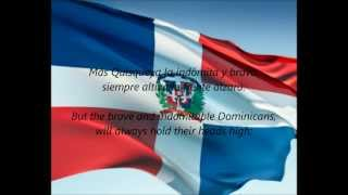"Dominican National Anthem - ""Quisqueyanos Valientes"" (ES/EN)"