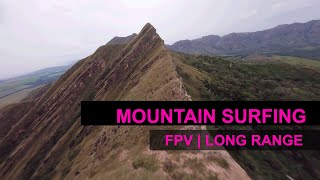 FPV // Long Range // Mountain surfing // Chicoral - Tolima - Colombia