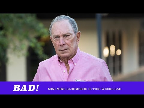 Bad: Mini Mike Bloomberg ft. Malaika Jabali