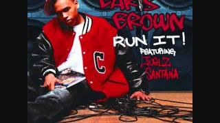 Chris Brown-Run it! [HQ]