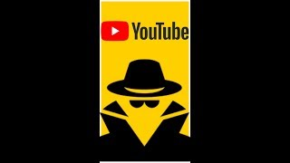YouTube Incognito Mode for Android explained