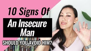 10 Signs Of An Insecure Man - Should You Avoid Him?