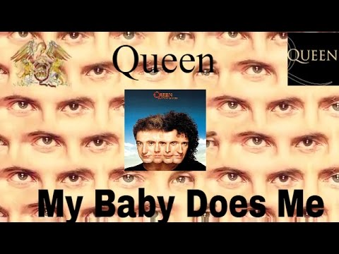 , title : 'Queen-My Baby Does Me (Official Lyric Video)'