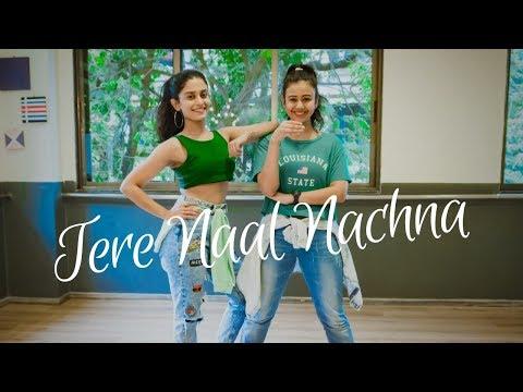 Tere Naal Nachna | Nawabzaade | Team Naach Choreography