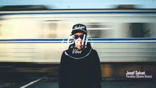 Josef Salvat - Paradise (Boehm Remix)