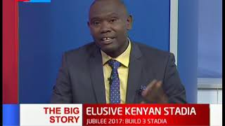 The State of Kenyan's stadia | The Big Story