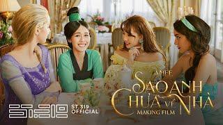 AMEE - 'SAO ANH CHƯA VỀ NHÀ' M/V MAKING FILM