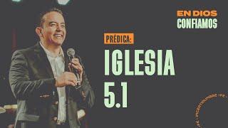 Iglesia 5.1 | En Dios Confiamos | Pastor Rony Madrid