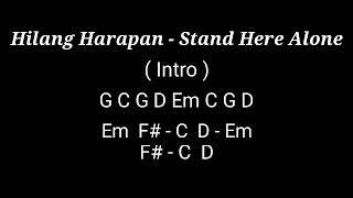 Hilang Harapan - Stand Here Alone Lirik Dan Kunci Gitar