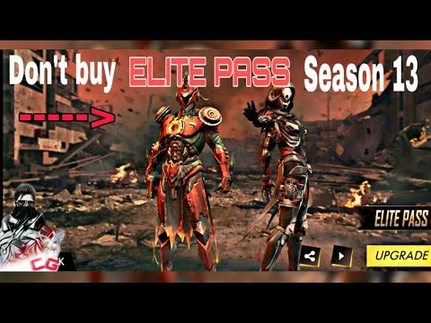 Don't buy ELITE PASS Season 13 ! See why