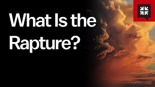 What Is the Rapture? // Ask Pastor John