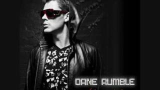 Dane Rumble - Always Be Here