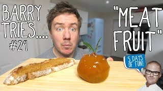 Meat Fruit by Heston Blumenthal | Barry tries #24